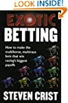 Exotic Betting: How to Make the Multi...