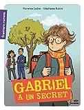 """Afficher """"Gabriel a un secret"""""""