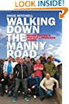 Walking Down the Manny Road: Inside B...