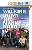 Walking Down the Manny Road: Inside Bolton's Football Hooligan Gangs