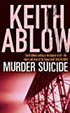 Keith Ablow Murder Suicide