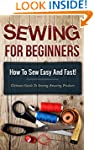 Sewing! Sewing for Beginners: How to...