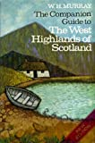 W. H. Murray West Highlands of Scotland (Companion Guides)