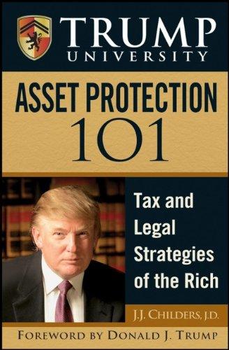 Trump University: Asset Protection 101