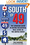 South of 49: The Canadian Guide to Bu...