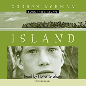 Island III: Escape | [Gordon Korman]