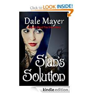 Sian's Solution (Family Blood Ties) Dale Mayer