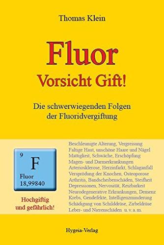 fluor-vorsicht-gift-die-schwerwiegenden-folgen-der-fluoridvergiftung