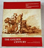img - for THE GOLDEN CENTURY: Dutch Master Drawings from the Fitzwilliam Museum, Cambridge book / textbook / text book