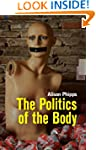 The Politics of the Body: Gender in a...
