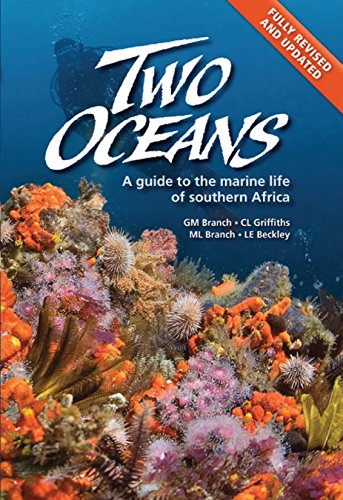 Two Oceans a Guide to the Marine Life of Southern Africa