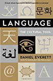 Daniel Everett Language: The Cultural Tool