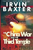 img - for The China War and the Third Temple book / textbook / text book
