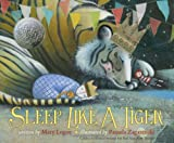 9780547641027: Sleep Like a Tiger (Caldecott Medal - Honors Winning Title(s))