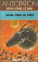 Safari pour un virus