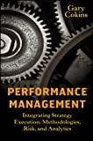 img - for Performance Management: Integrating Strategy Execution, Methodologies, Risk, and Analytics (Wiley and SAS Business Series) book / textbook / text book