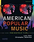 American Popular Music: From Minstrel...