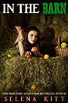 In the Barn (Sibling Lust Series Book...
