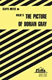 CliffsNotes on Wildes The Picture of Dorian Gray (Cliffsnotes Literature Guides)