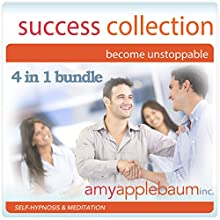 The Success Collection - Become Unstoppable: Self-Hypnosis and Meditation, 4-in-1 Bundle Discours Auteur(s) : Amy Applebaum Narrateur(s) : Amy Applebaum