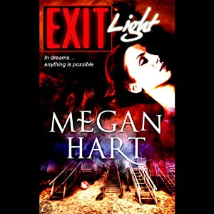 Exit Light | [Megan Hart]