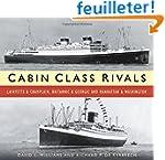 Cabin Class Rivals: Lafayette & Champ...