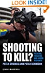 Shooting to Kill?: Policing, Firearms...