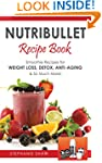 Nutribullet Recipe Book: Smoothie Rec...