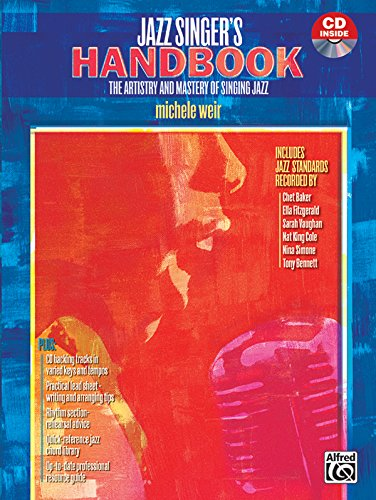 Jazz Singer's Handbook: The Artistry and Mastery of...