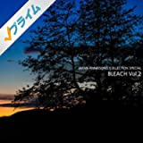 JAPAN ANIMESONG COLLECTION SPECIAL 「BLEACH」 Vol.2