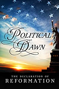 Political Dawn: The Declaration Of Reformation by An Anonymous American Author ebook deal