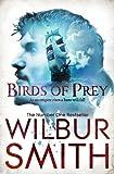 Wilbur Smith Birds of Prey (The Courtneys)