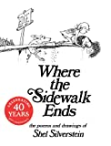 Where the Sidewalk Ends Shel Silverstein