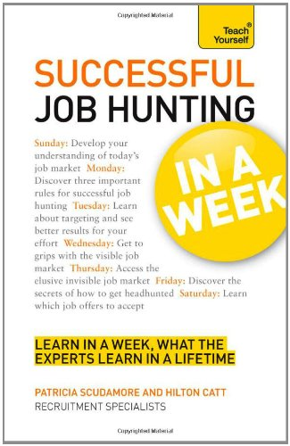 Teach Yourself Successful Job Hunting in a Week