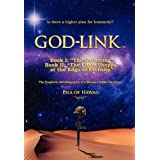 "GOD-LINK Book I: ""The Gathering"" The Prophetic Autobiography of a Marine Combat Survivor"