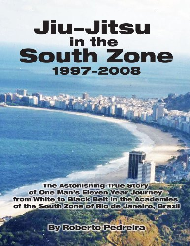 Jiu-Jitsu in the South Zone, 1997-2008 (Brazilian Jiu-Jitsu in Brazil) (English Edition)