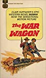img - for War Wagon, The [MTI - Movie Tie-In: John Wayne, Kirk Douglas, Joanna Barnes] book / textbook / text book