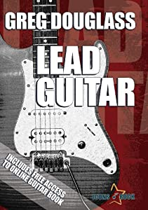 Guitar Lessons: Lead Guitar how to play guitar instructional video learning guitar lesson DVD