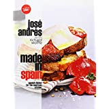 Made in Spain: Spanish Dishes for the American Kitchen ~ Jos� Andr�s