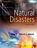 Natural Disasters (007329232X) by Patrick Leon Abbott