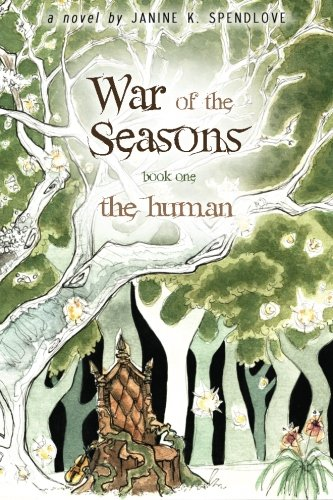 War of the Seasons by Janine Spendlove