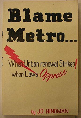 blame-metro-when-urban-renewal-strikes