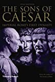 img - for The Sons of Caesar: Imperial Rome's First Dynasty book / textbook / text book