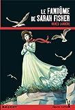 """Afficher """"Le Fantôme de Sarah Fisher"""""""