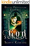God School (Divine Protector Book 1)