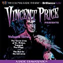 Vincent Price Presents - Volume Three: Four Radio Dramatizations Radio/TV Program by M. J. Elliott, Jack J. Ward, Deniz Cordell Narrated by Jerry Robbins,  The Colonial Radio Players