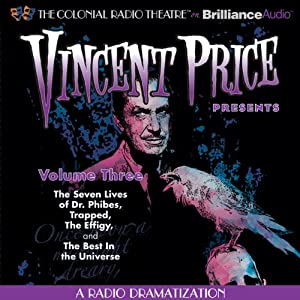 Vincent Price Presents - Volume Three: Four Radio Dramatizations | [M. J. Elliott, Jack J. Ward, Deniz Cordell]