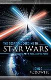 The Gospel according to Star Wars: Faith, Hope, and the Force (The Gospel according to...)