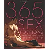 365 Sex Positions: A New Way Every Day for a Steamy, Erotic Year ~ Lisa Sweet