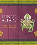 img - for Hindu Altars: A Pop-up Gallery of Traditional Art and Wisdom book / textbook / text book